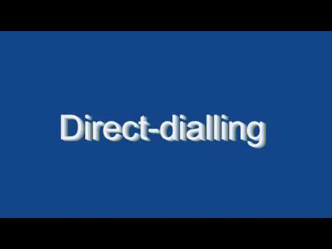 How to Pronounce Direct-dialling