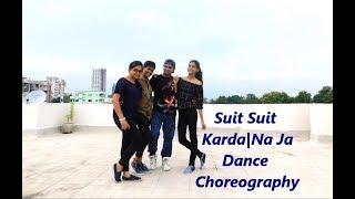 Suit Suit Karda | Na Ja | Dance Choreography
