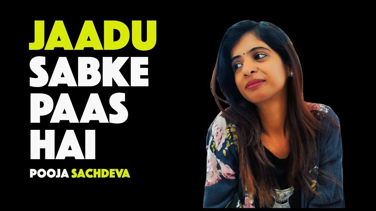 Jaadu Hum Sabke Paas Hai - Pooja Sachdeva | Kahaaniya - A Storytelling show  By Tape A Tale