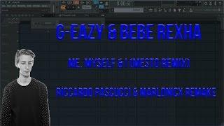 Fl Studio Remake :-  G-Eazy & Bebe Rexha - Me, Myself & I (Mesto Remix)