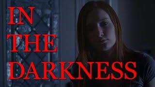 In The Darkness - Short Horror Film