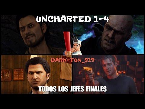 UNCHARTED 1-4  Todos los Jefes Finales