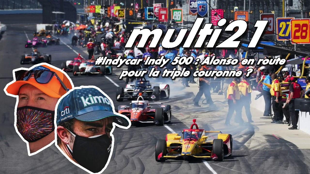 Indycar Indy 500 : Alonso en route vers la triple couronne ? - YouTube
