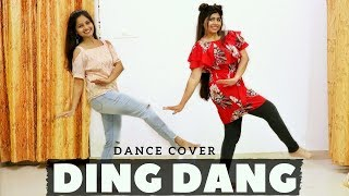 Ding Dang | Dance Cover | Bollywood Lastest Song |  Munna Michael 2017 | Shweta Verma & Manvi Verma