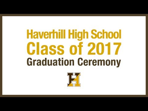 Haverhill High School Graduation 2017