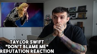 Taylor Swift - Don't Blame Me Live Reputation Tour Reaction
