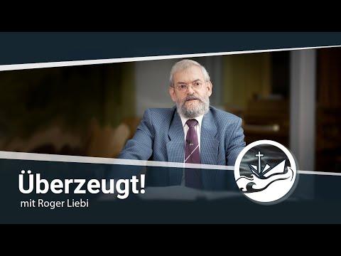 Überzeugt! - mit Roger Liebi