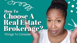 How To Choose A Real Estate Brokerage?