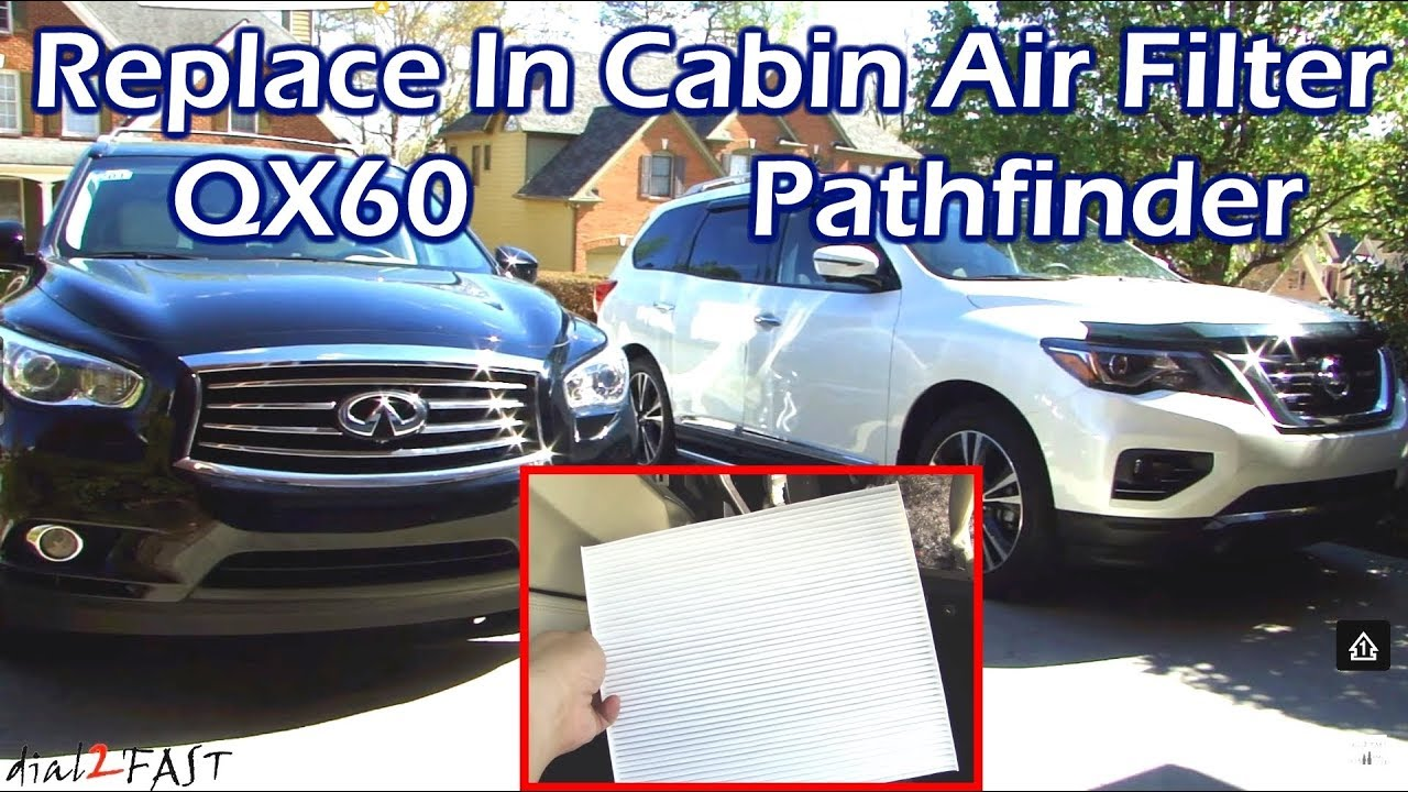 Infiniti Qx60 Jx35 Nissan Pathfinder Replace In Cabin Air Filter Engine
