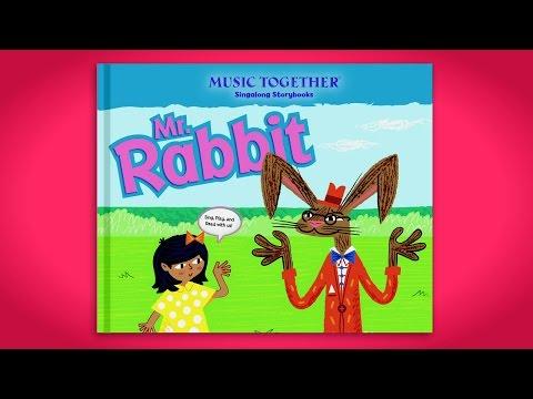 Mr. Rabbit Singalong Storybook Trailer