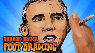 Barack Obama Foot Drawing Challenge