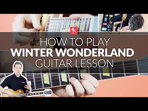 How To Play Walking In A Winter Wonderland Guitar Lesson