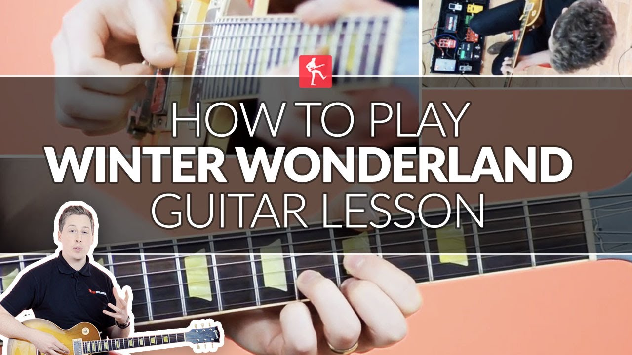 How To Play Walking In A Winter Wonderland Guitar Lesson Youtube