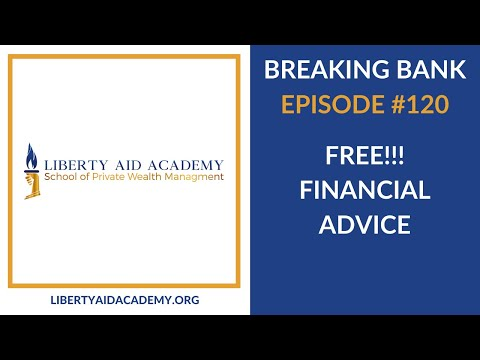 FREE!!! Financial Advice   Breaking Bank 120