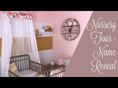 Baby Girl Nursery Tour 2018 + Name Reveal!!!