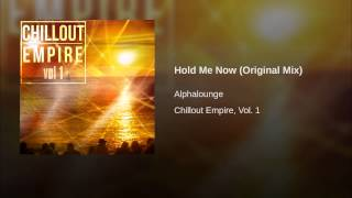 Hold Me Now (Original Mix)