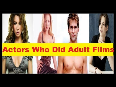 10 Actors Who Did Adult Films Before They Were Famous