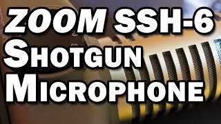 Zoom SSH-6 Stereo Shotgun Microphone Review