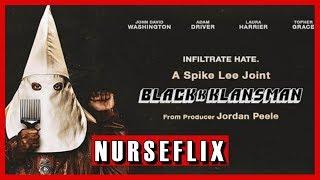 BlacKkKlansman | Nurseflix