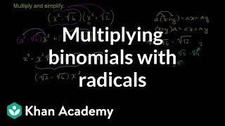 Multiplying binomials with radİcals | Algebra Basics | Khan Academy