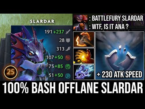 WTF 100% Perma Bash with + 230 Attack Speed Deleted AM | Battlefury Slardar Offlane by Ana DotA 2