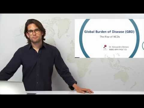 The Global Burden of Disease - The Rise of NCDs - Alessandro R Demaio