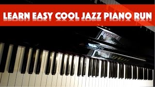 Learn Cool Jazz Piano Run - Tips for easy fingering explained | Jazz4Piano