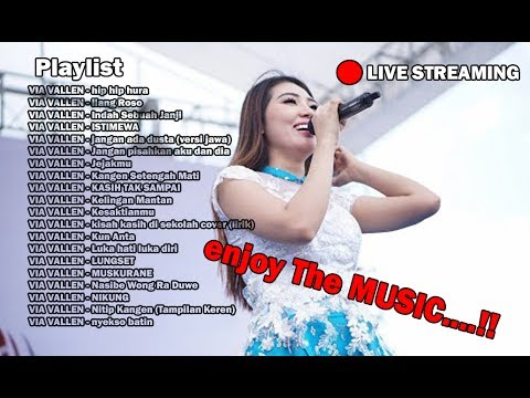 🔴[ LIVE ] Music Dangdut Terbaru VIA VALLEN Full Album 2017 #2