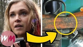 Top 10 Amazing Small Details in The 100 You Missed