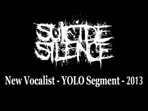 "Suicide Silence - New Vocalist - ""You Only Live Once"" Segment - 2013"