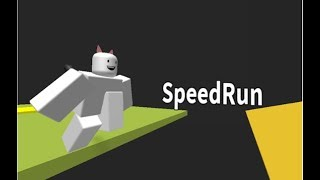 Roblox: Speed Run by TheBuliderMC (Fan Game)