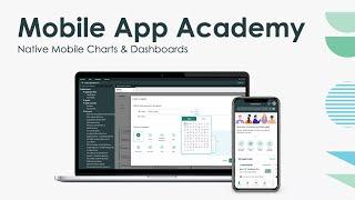 Mobile App Academy: Native Mobile Charts \u0026 Dashboards