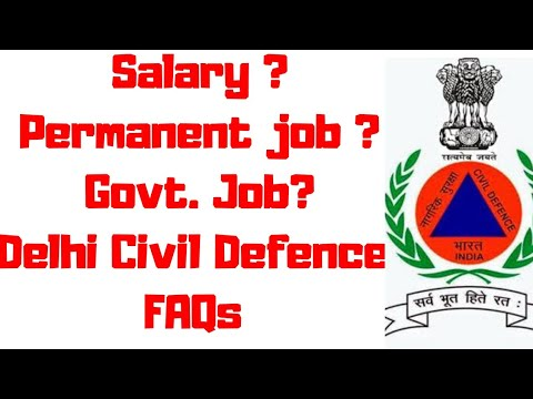 civil defence FAQs | govt job hai ya nhi dcd |  civil defence salary in delhi | dcd joining