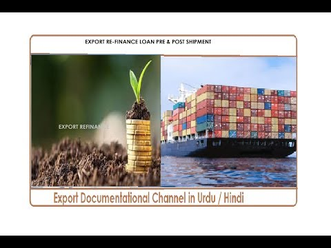S.# 99 EXPORT RE-FINANCE LOAN PRE & POST SHIPMENT IN URDU / HINDI