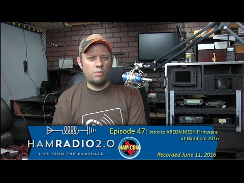 Download Ham Radio 2.0: Episode 47 - Intro to AREDN MESH Firmware at HamCom 2016
