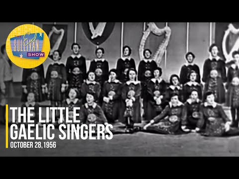 """The Little Gaelic Singers """"Believe Me If All Those Endearing Young Charms"""" on The Ed Sullivan Show"""