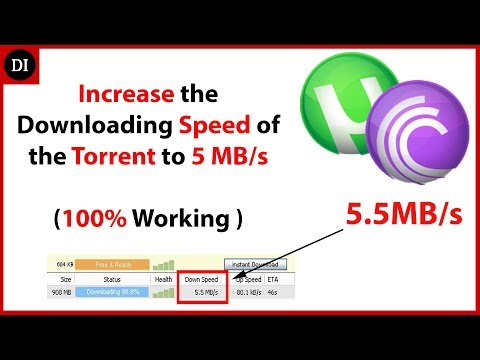 How to increase the downloading speed of the BitTorrent to 5 Mbps in latest version 2017 New Trick