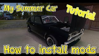 How To Install My Summer Car Mods and Mod Loader