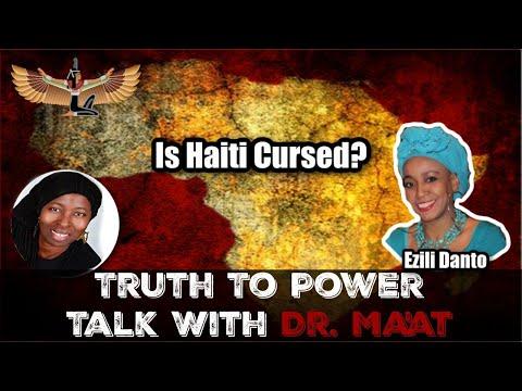 Dr. Ma'at & Sister Ezili Danto: Is Haiti Cursed?  Haiti Earthquake   1804 Haitian Revolutio