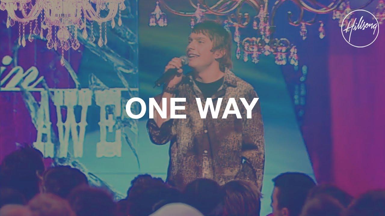 One Way - Hillsong Worship