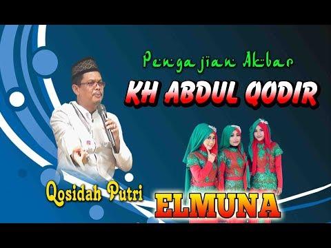 Pengajian Terbaru Kyai Gali (KH ABDUL QODIR) Semarang bersama qosidah putri ELMUNA