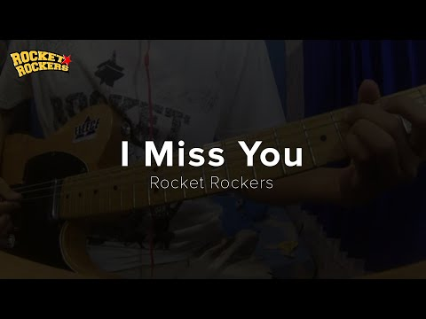 Rocket Rockers - I Miss You (Guitar Cover By ggilangrr)