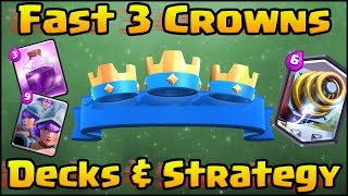 Clash Royale - Best 3 Crown Decks | Fastest 3 Crown Strategy