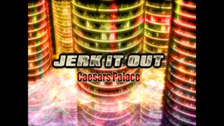 JERK IT OUT / Caesars Palace (Dancing Stage Unleashed BG)