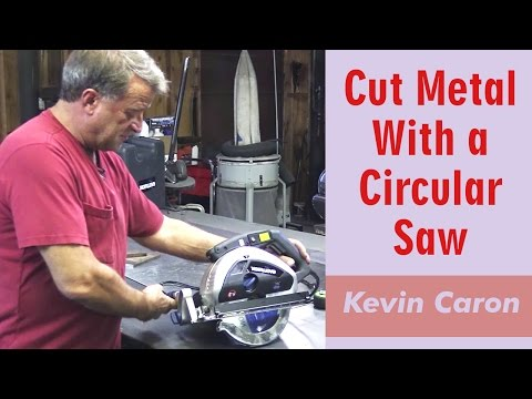 how-to-cut-metal-with-a-circular-saw---kevin-caron