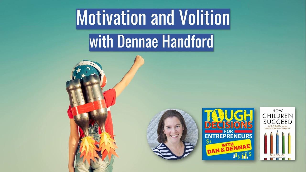 Td150 Motivation And Volition With Dennae Handford