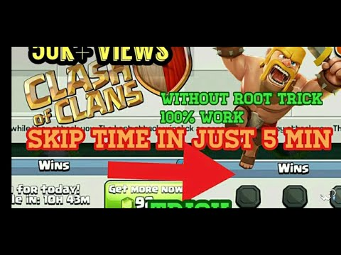 How To Skip Time In Clash Of Clans (COC) Trick To Skip Time With 100% Proof