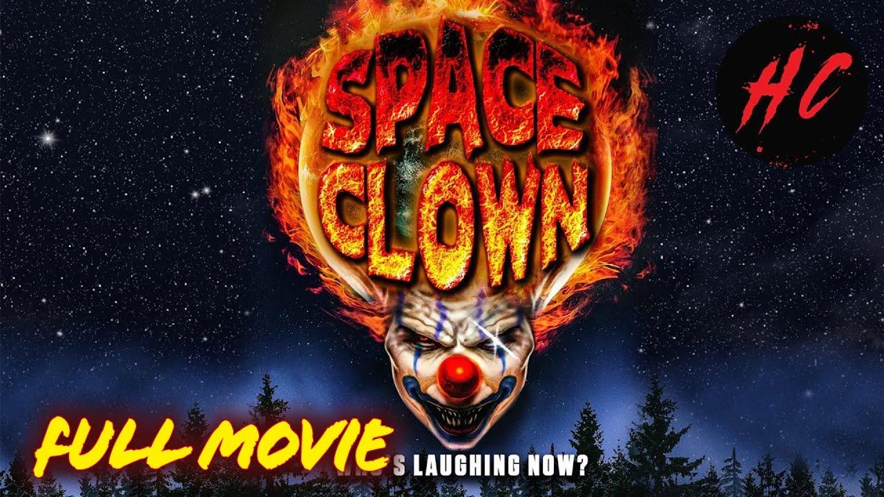 Space Clown (Slasher Horror Movie)   Horror Central