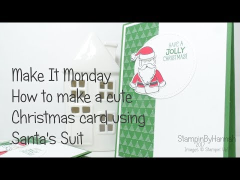 Make It Monday | Quick and Easy Santa's Suit Cards