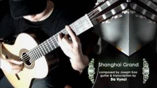 上海灘 Shanghai Grand, on solo guitar by Da Vynci